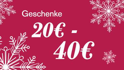 Geschenke 20€-40€